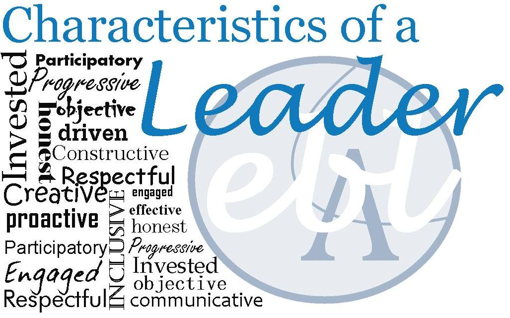 characteristics of a leader ralph howe ministries